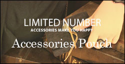 LIMITED NUMBER Accessories Pouch